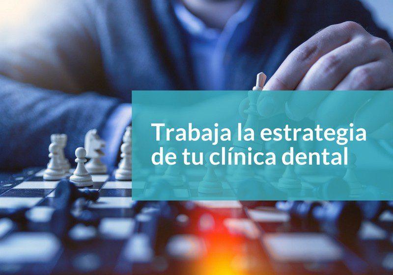 Estrategia clínica dental