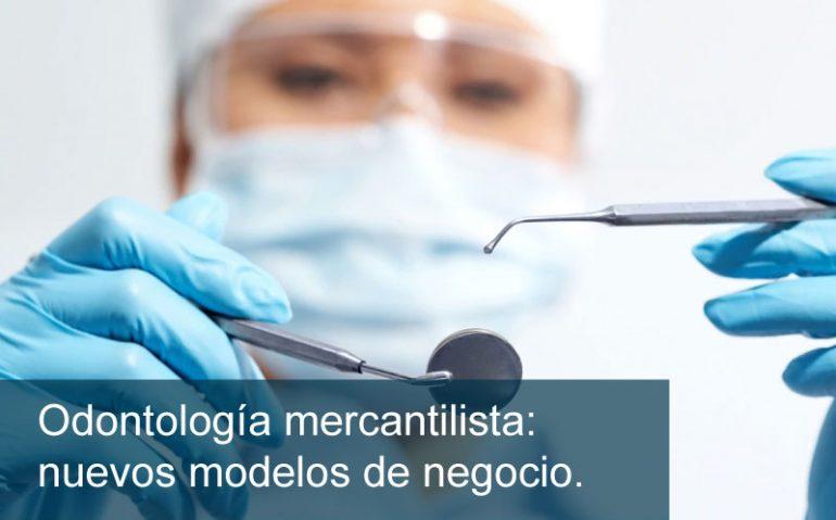 Odontología-mercantilista