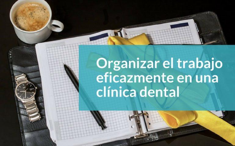 organizar-trabajo-clinica-dental